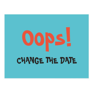 oops_change_the_date_wedding_save_the_date_postcard r9e5ef1d5d05c4aabb44c226bd468d516_vgbaq_8byvr_324