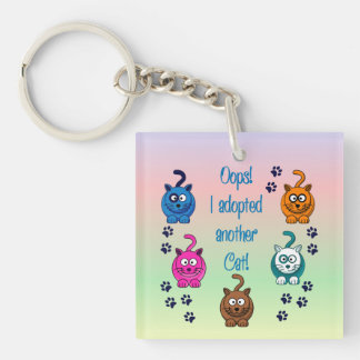 Oops!  I Adopted Another Cat!  Keychain