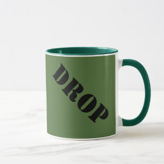 Op til you drop military mug