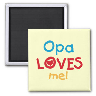 Opa Loves Me T-shirts and Gifts Square Magnet