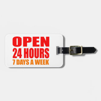Open 24 Hours Bag Tags