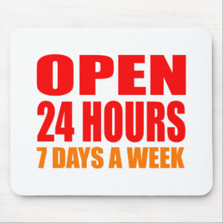 Open 24 Hours Mouse Pads