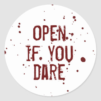 Open if you Dare Blood Splatter Halloween Sticker
