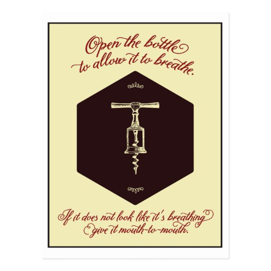 """""""Open the Bottle of Wine"""" Greeting Card -"""