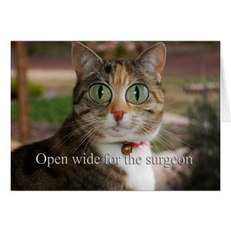 Open wide for the surgeon - Eye Surgery Greeting Card