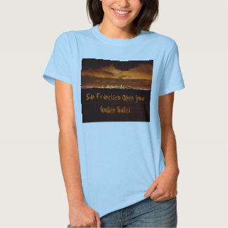 Open Your Golden Gates T Shirts