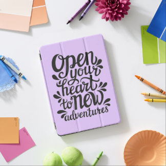 Open Your Heart To New Adventures iPad Air Cover