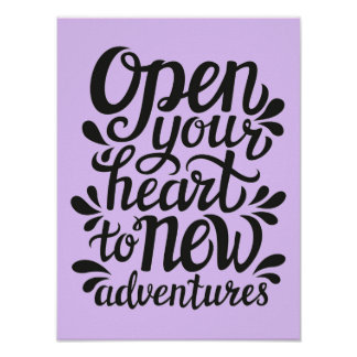 Open Your Heart To New Adventures Poster