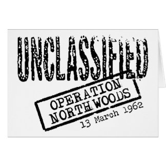 Operation Northwoods Note Card