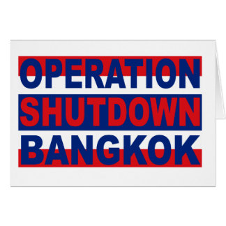 Operation shutdown Bangkok Greeting Card