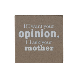 Opinion ask mother wf stone magnet