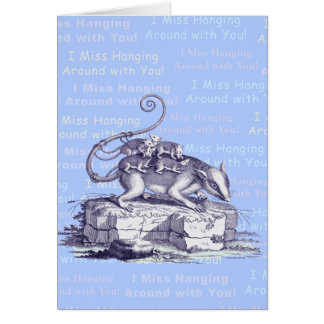 Opossums - I Miss Hanging Around With You! Greeting Card