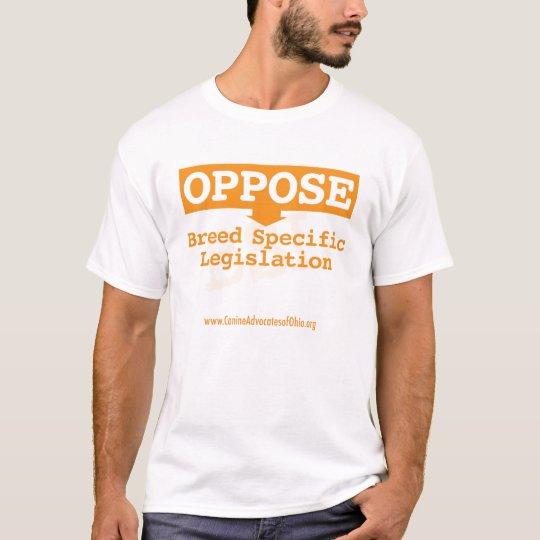 Oppose BSL T-Shirt