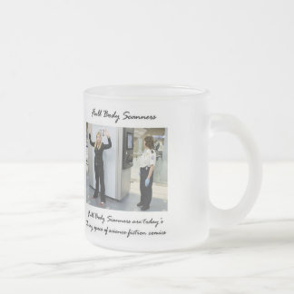Opt Out Of A Body Scan? Frosted Glass Mug
