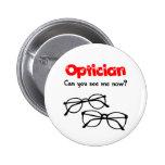 Optician 6 Cm Round Badge