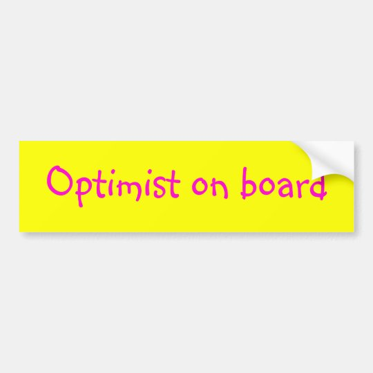 Optimist on board bumper sticker