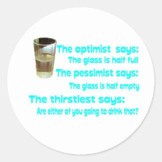 Optimist Pessimist Thirstiest Round Stickers