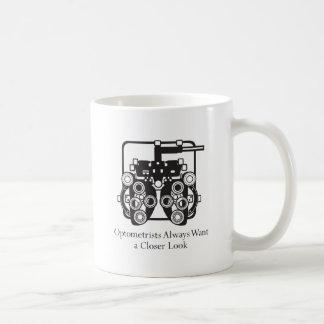 Optometrists Always Want a Closer Look Basic White Mug