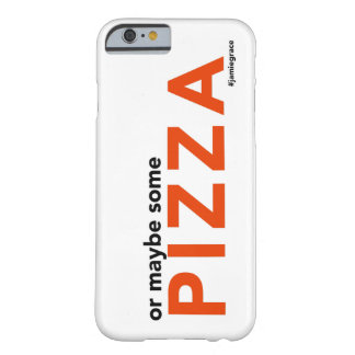 """Or Maybe Some Pizza"" iPhone Case"