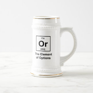 Or, The Element of Options Beer Stein