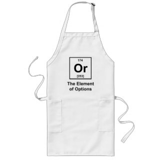 Or, The Element of Options Long Apron