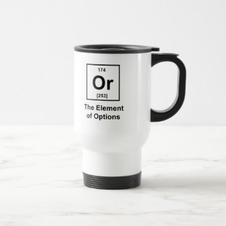 Or, The Element of Options Stainless Steel Travel Mug
