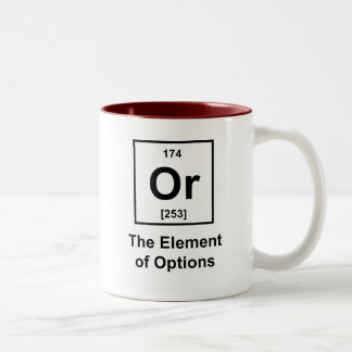 Or, The Element of Options Two-Tone Coffee Mug