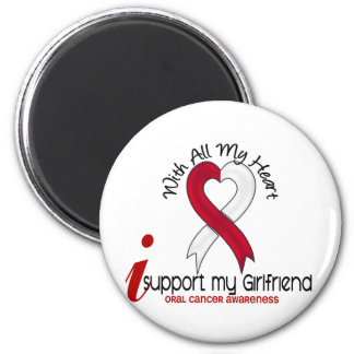 ORAL CANCER I Support My Girlfriend Magnet