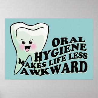 Oral Hygiene Makes Life Less Awkward Poster