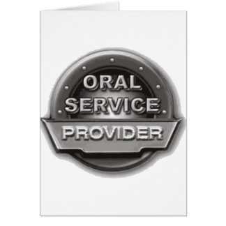 Oral Service Provider Greeting Card