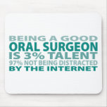 Oral Surgeon 3% Talent Mouse Pad