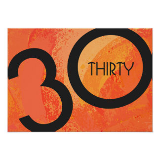 Orange 30 Decade Birthdday Poster