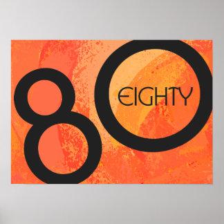 Orange 80 Decade Birthdday Poster
