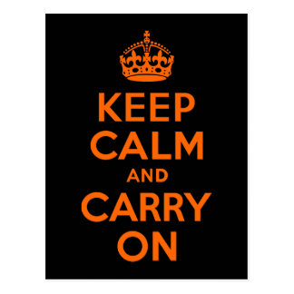 Orange Black Keep Calm and Carry On Postcard