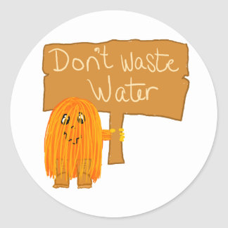 orange don't waste water round sticker