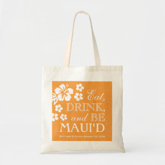 Orange Eat, Drink and Be Maui'd Tote Bag
