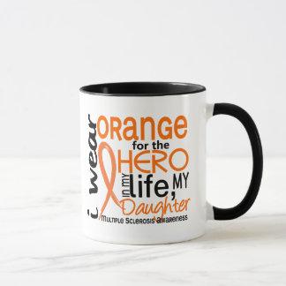 Orange For Hero 2 Daughter MS Multiple Sclerosis Mug