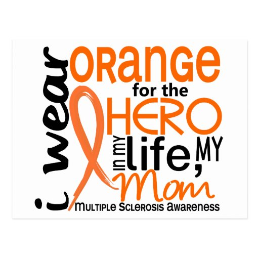 Orange For Hero 2 Mum MS Multiple Sclerosis Postcard