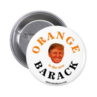 Orange is the new Barack 6 Cm Round Badge