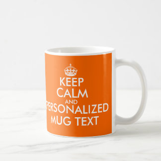 Orange Keep Calm Mugs | Personalizable Template