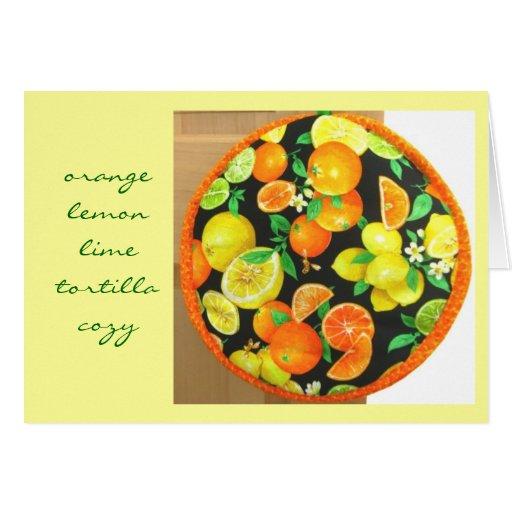 Orange Lemon Lime Tortilla Cozy 2 Greeting Card