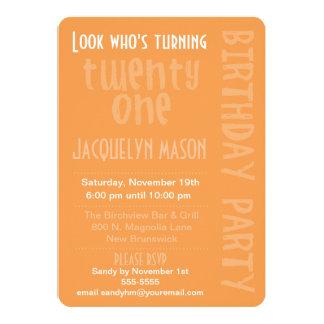 "Orange Look Who's Turning 21 Birthday Invitation 5"" X 7"" Invitation Card"