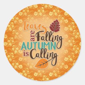 Orange Maroon Leaves are Falling Autumn Calling Classic Round Sticker