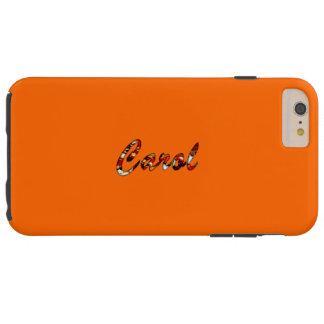 Orange Tough Style iPhone 6 Plus case for Carol