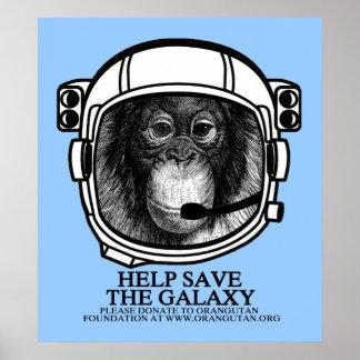 Orangutan Astronaut - Help Save the Galaxy Poster