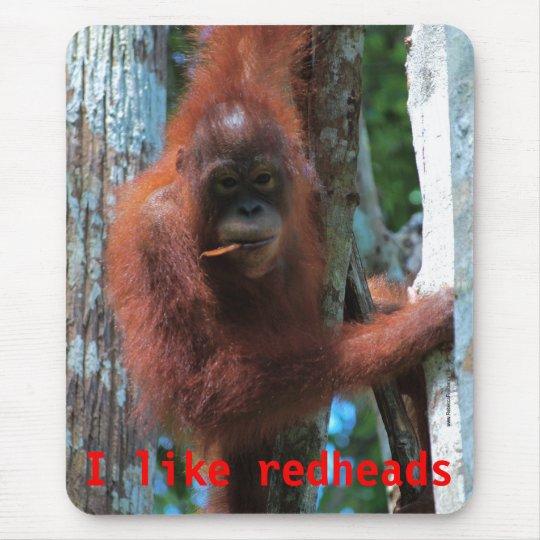 Orangutans  I like redheads Mouse Mat