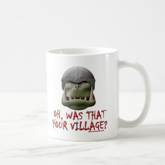 Orc: Was That Your Village? Basic White Mug