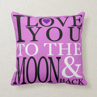 Orchid and Purple I Love You to the Moon and Back Throw Cushion