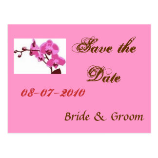 orchid, Save the Date, 08-07-2010, Bride & Groo... Postcard