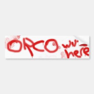 Orco bumper sticker